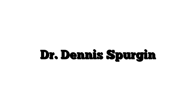 Dr. Dennis Spurgin